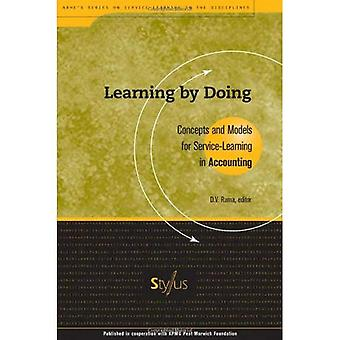 Learning by Doing: Concepts and Models for Service-learning in Accounting (Service-learning in the Disciplines)