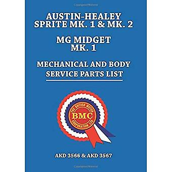 Austin-Healey Sprite Mk. 1 & Mk. 2 MG Midget Mk. 1 Mechanical And Body Service Parts List (Parts Catalogues)