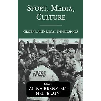 Sport Media Culture Global and Local Dimensions by Blain & Neil