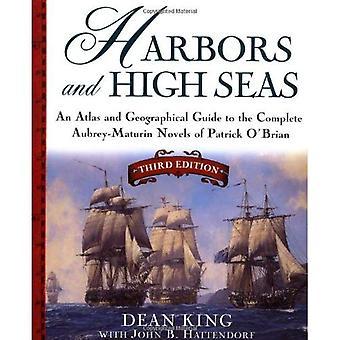 Hamnar och hav: karta bok och geografisk Guide till Aubrey/Maturin romanerna av Patrick O'Brian