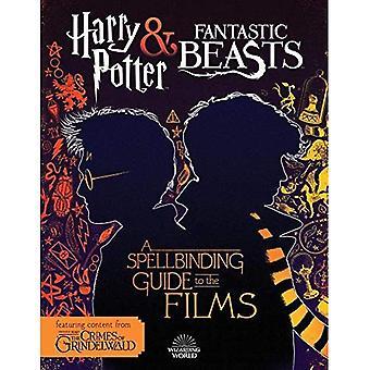 Harry Potter y animales fantásticos: Una fascinante guía de las películas del mundo mágico