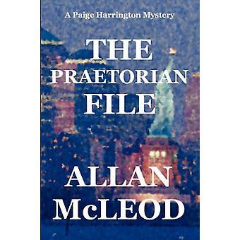 The Praetorian File by McLeod & Allan