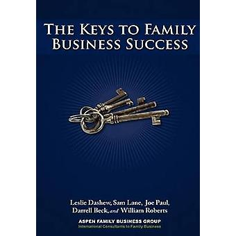 The Keys to Family Business Success by Aspen Family Business Group