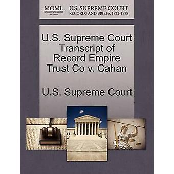US-oberste Gericht Transcript of Record Reich Trust Co v. Cahan US Supreme Court