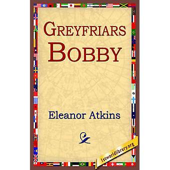 Greyfriars Bobby by Atkinson & Eleanor