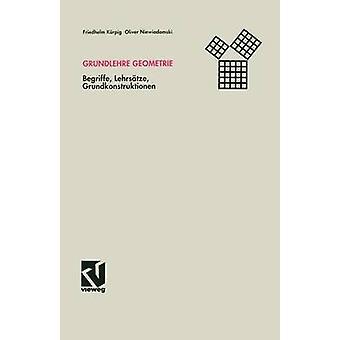 Grundlehre Geometrie Begriffe Lehrsatze Grundkonstruktionen by K. Rpig & Friedhelm
