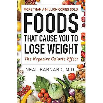 Foods That Cause You to Lose Weight - The Negative Calorie Effect by N