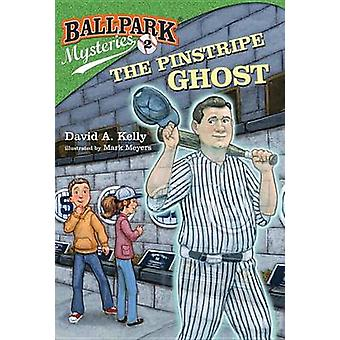 The Pinstripe Ghost by David A Kelly - Mark Meyers - 9780375867040 Bo