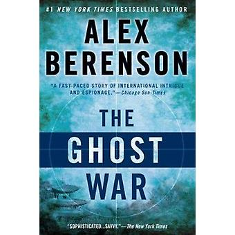 The Ghost War by Alex Berenson - 9780425244845 Book