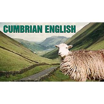 Cumbrian English by William Bell - Betsy Bell - 9780902920804 Book