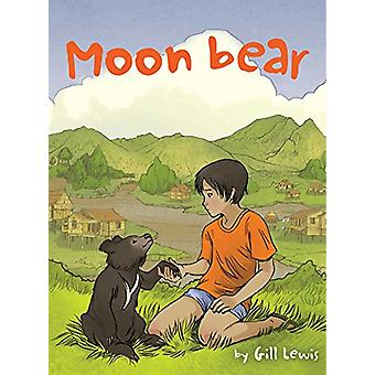 Moon Bear by Gill Lewis - 9781481400954 Book