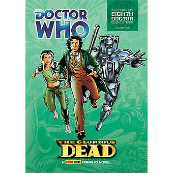 Doctor Who - Vol 5 - Glorious Dead by John Wagner - Dave Gibbons - 9781