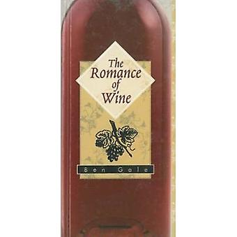 The Romance of Wine by Ben Gale - 9789652291721 Book