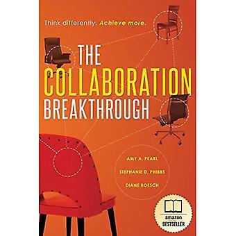 Die Zusammenarbeit Durchbruch: Denken Sie anders. Mehr zu erreichen.