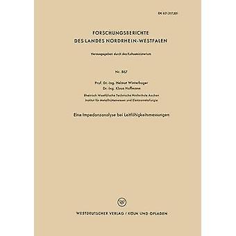 Eine Impedanzanalyse bei Leitfhigkeitsmessungen van Winterhager & Helmut