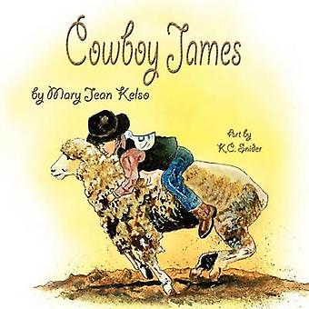 Cowboy James by Kelso & Mary Jean