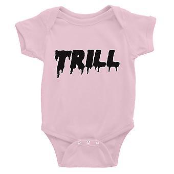 365 impressão Trill Baby Bodysuit Presente Rosa Engraçado Dizendo Baby Jumpsuit Baby Baby Gift
