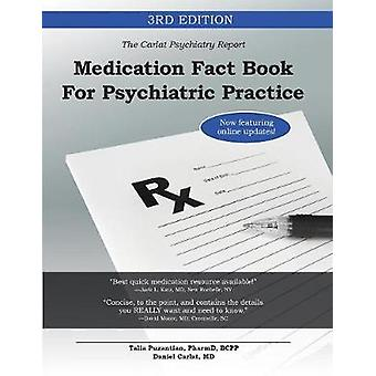 Medication Fact Book for Psychiatric Practice by Puzantian & Talia