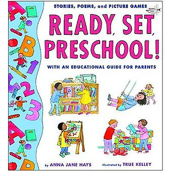 Ready Set Preschool by Hays & Anna Jane