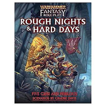 Rough Nights And Hard Days - Warhammer Fantasy Roleplay Fourth Edition WFRP4