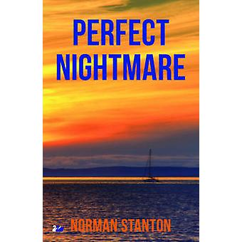 Perfect Nightmare by Stanton & Norman