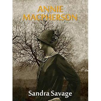 ANNIE MACPHERSON by SAVAGE & SANDRA