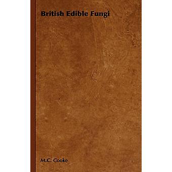Fungos comestíveis britânicos por Cooke & M. C.