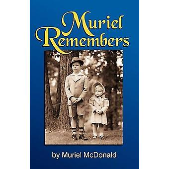 Muriel Remembers by McDonald & Muriel
