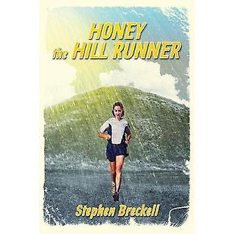 Honey the hill runner by Breckell & Stephen