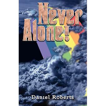 Never Alone by Roberts & Daniel