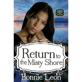 Return to the Misty Shore by Leon & Bonnie
