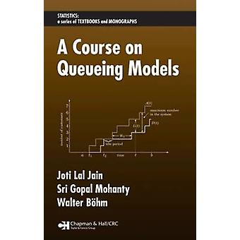 A Course on Queueing Models by Jain & Joti Lal