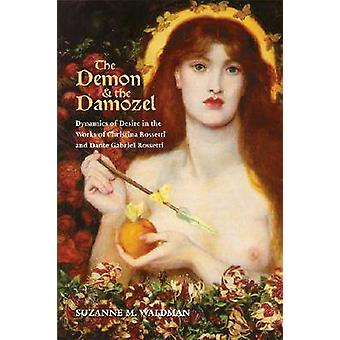Der Dämon und die Damozel - Dynamik des Begehrens in die Werke Christi