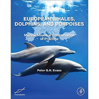 European Whales Dolphins and Porpoises by Peter Evans