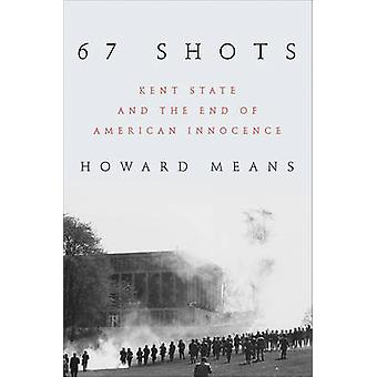 67 laukausta - Kent valtion ja loppuun American syyttömyysolettama Howard irtorehu