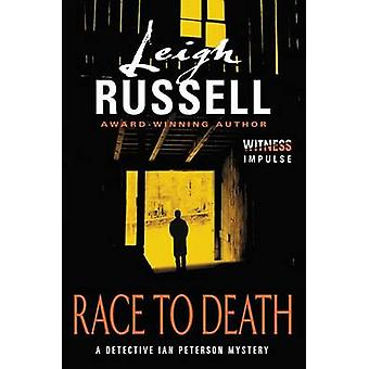 Race to Death - A Detective Ian Peterson Mystery by Leigh Russell - 97