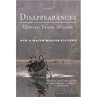 Disappearances by Howard Frank Mosher - 9780618694068 Book