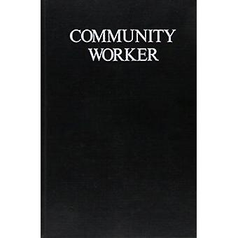Community Worker by James B. Taylor - Jerry Randolph - 9780876681916