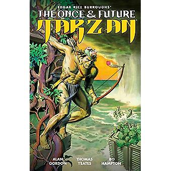 The Once And Future Tarzan by Thomas Yeates - 9781506711560 Book