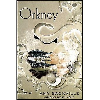 Orkney by Amy Sackville - 9781619021198 Book