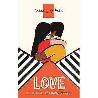 Letters of Note - Love by Shaun Usher - 9781786895325 Book