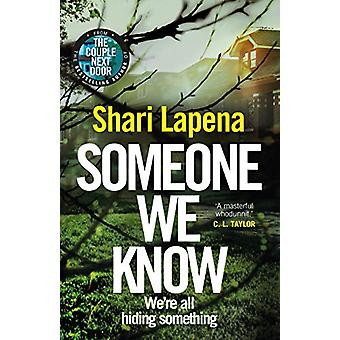 Someone We Know by Shari Lapena - 9781787632134 Book