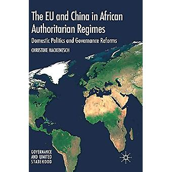 The EU and China in African Authoritarian Regimes - Domestic Politics