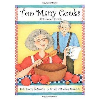 Too Many Cooks - A Passover Parable by Edie Stoltz Zolkowewr - Shauna