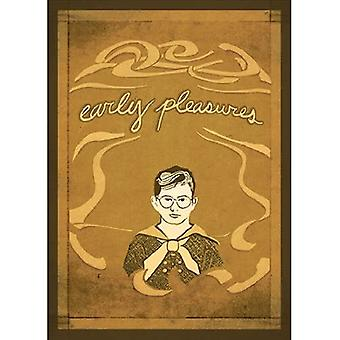 Early Pleasures: Memoirs of a Sensual Youth