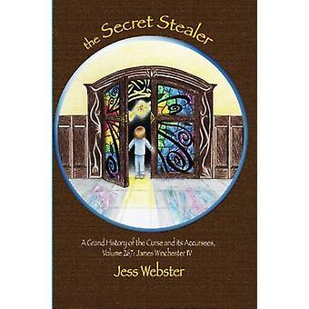 The Secret Stealer by Jess Webster - 9781921479397 Book
