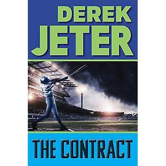 The Contract by Derek Jeter - Paul Mantell - 9781481423120 Book