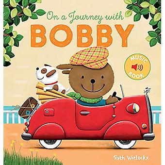 On a Journey with Bobby by Ruth Wielockx - 9781605374833 Book