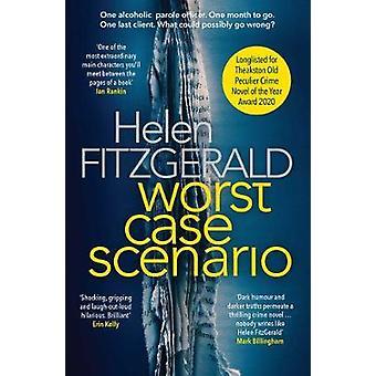 Worst Case Scenario by Helen Fitzgerald - 9781912374694 Book