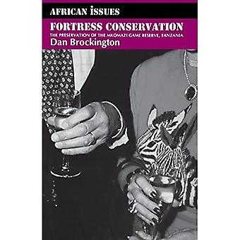 Fortress Conservation: The Preservation of the Mkomazi Game Reserve, Tanzania (African Issues)